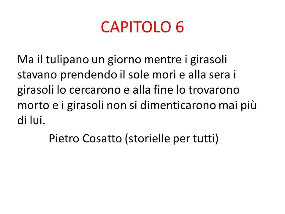 CAPITOLO 5 Dopo un po' i semi crescevano,crescevano e ricrecrescevano fino a diventare grandi più di lui a dire la verità quei fiori misteriosi erano