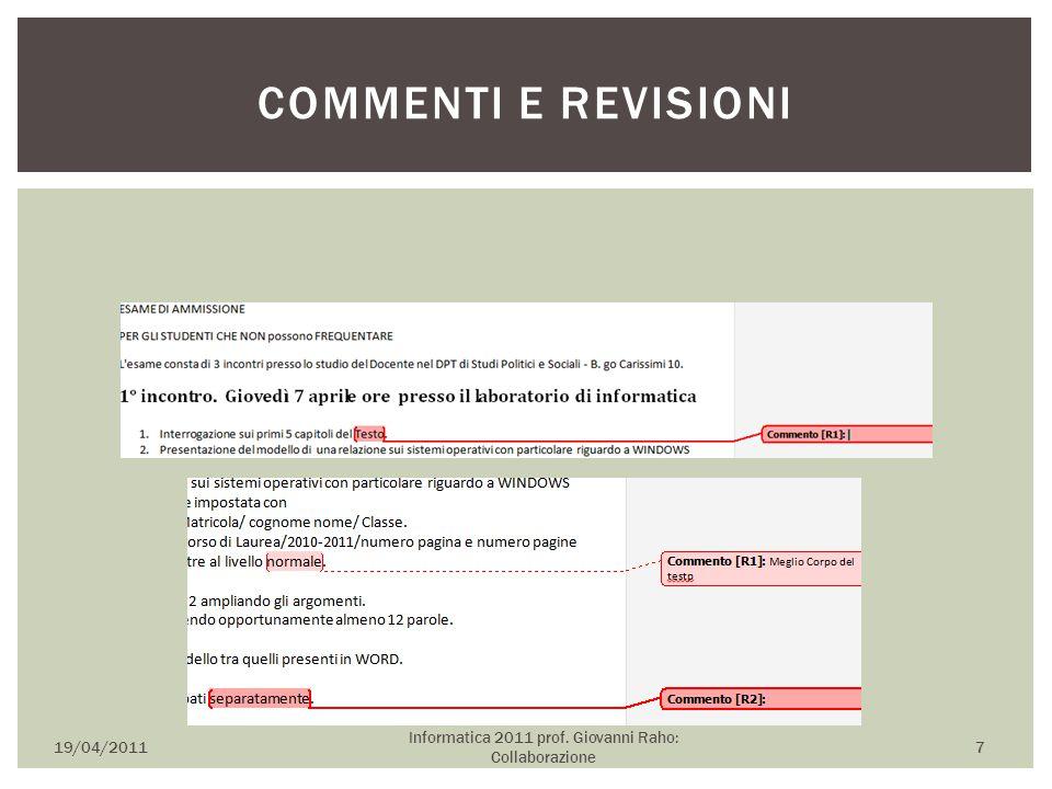 19/04/2011 Informatica 2011 prof. Giovanni Raho: Collaborazione 7 COMMENTI E REVISIONI