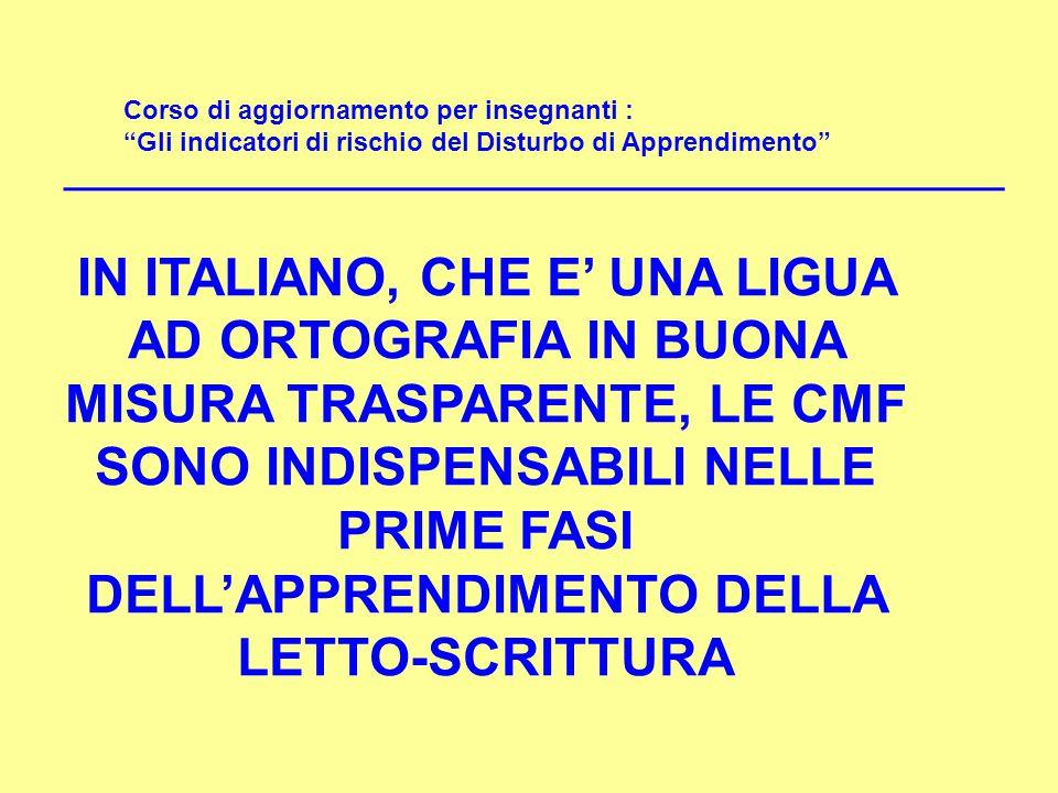 """Corso di aggiornamento per insegnanti : """"Gli indicatori di rischio del Disturbo di Apprendimento"""" IN ITALIANO, CHE E' UNA LIGUA AD ORTOGRAFIA IN BUONA"""