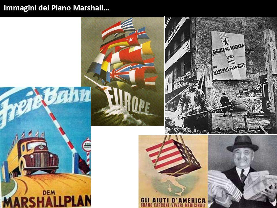 Immagini del Piano Marshall…