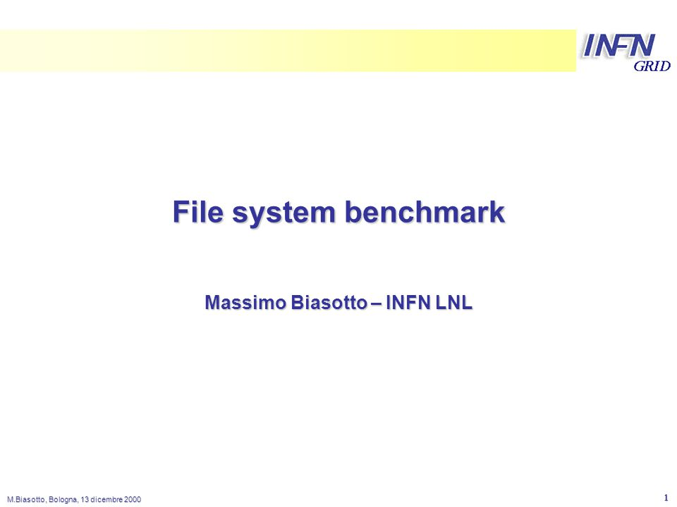 LNL M.Biasotto, Bologna, 13 dicembre 2000 2 benchmark tools: time + dd  utilizzo del comando unix 'dd' per scrivere/leggere files, in combinazione col comando 'time' per misurare i tempi  esempio di scrittura:  if=/dev/zero of=/path/filename [massimo@plcn10 massimo]$ time dd if=/dev/zero of=/common_disk2/testfile bs=16k count=10000 10000+0 records in 10000+0 records out 0.02user 2.32system 0:14.27elapsed 16%CPU (0avgtext+0avgdata 0maxresident)k 0inputs+0outputs (117major+16minor)pagefaults 0swaps