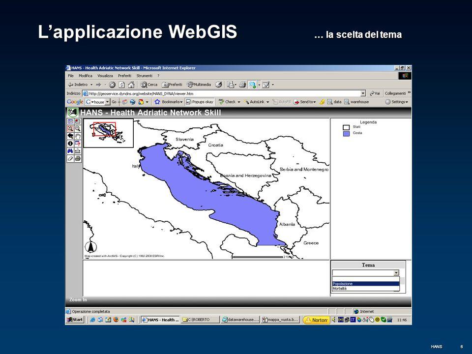 7 L'applicazione WebGIS … la scelta dell'indicatore HANS