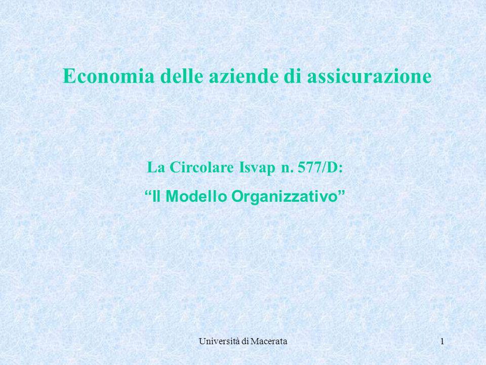 Università di Macerata1 Economia delle aziende di assicurazione La Circolare Isvap n.