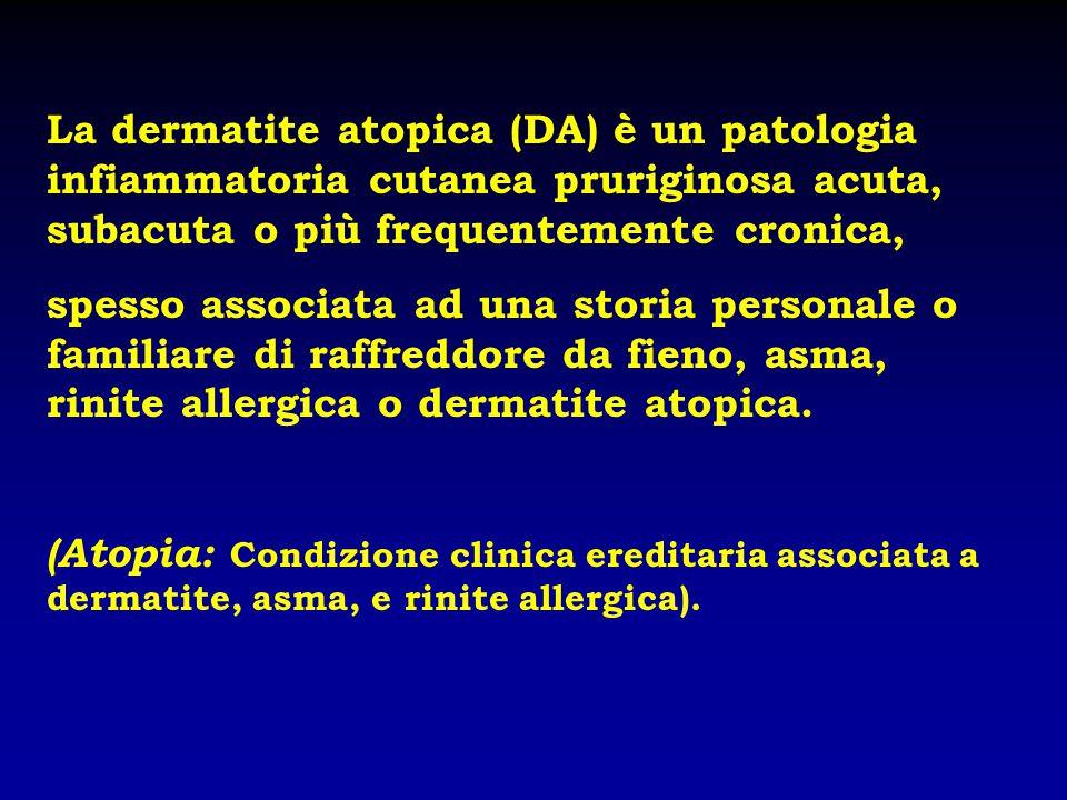 La dermatite atopica (DA) è un patologia infiammatoria cutanea pruriginosa acuta, subacuta o più frequentemente cronica, spesso associata ad una stori