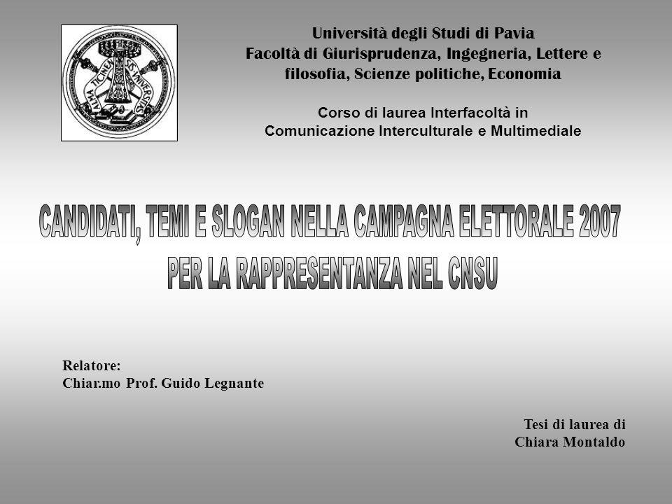 Università degli Studi di Pavia Facoltà di Giurisprudenza, Ingegneria, Lettere e filosofia, Scienze politiche, Economia Corso di laurea Interfacoltà i