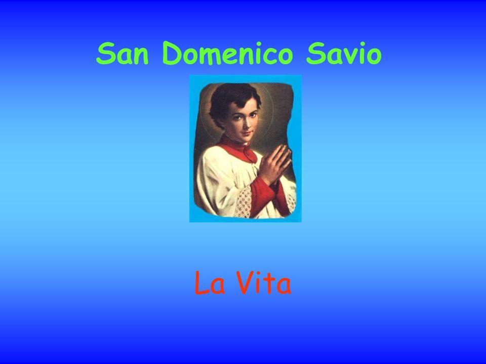 Domenico Savio, soprannominato in piemontese Minòt , nacque il 2 aprile 1842 a San Giovanni, frazione di Riva presso Chieri, agli estremi confini della provincia e della diocesi torinese.