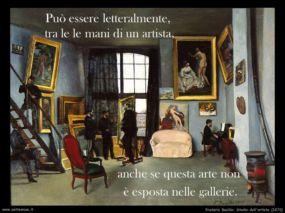 anche se questa arte non è esposta nelle gallerie.