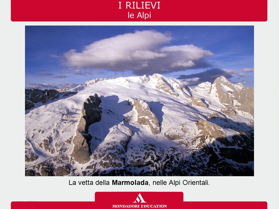La vetta della Marmolada, nelle Alpi Orientali. I RILIEVI le Alpi