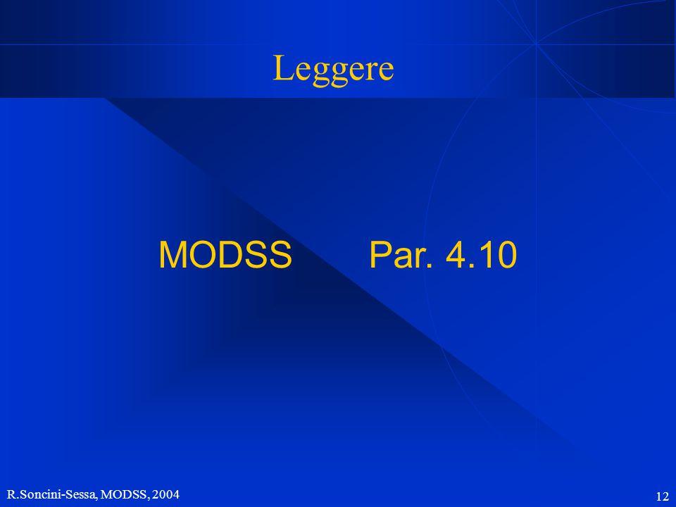 R.Soncini-Sessa, MODSS, 2004 12 Leggere MODSS Par. 4.10