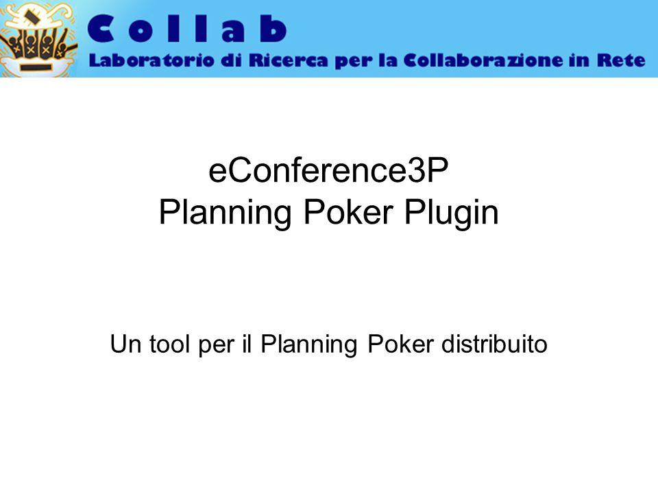Sommario Il Planning Poker eConference Il plugin per il Planning Poker Great challenge: applicazione di tecniche di Intelligenza Artificiale nel PP