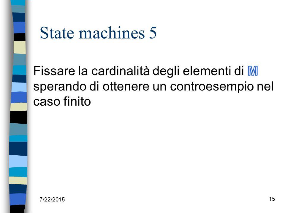 State machines 5 7/22/2015 15