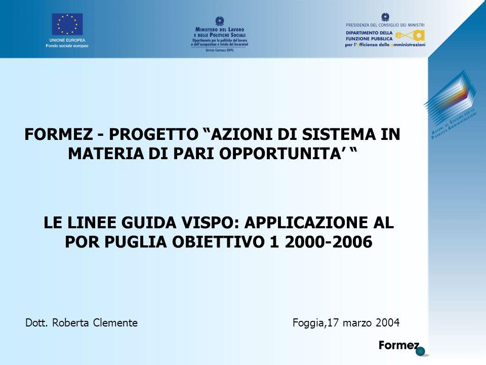 LE LINEE GUIDA VISPO: APPLICAZIONE AL POR PUGLIA OBIETTIVO 1 2000-2006 Dott.