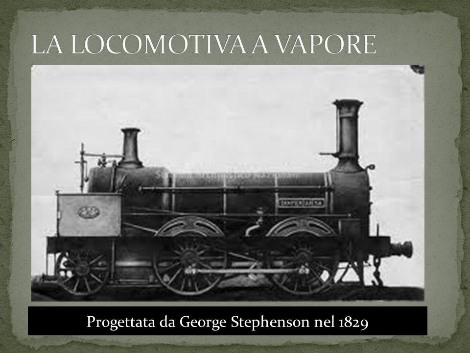 Progettata da George Stephenson nel 1829