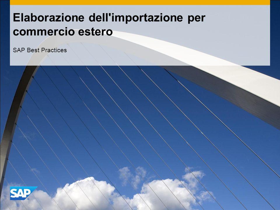 Elaborazione dell importazione per commercio estero SAP Best Practices