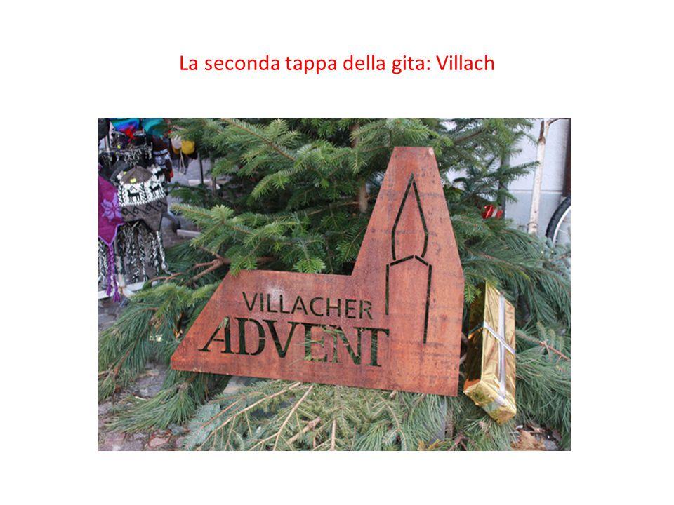 La seconda tappa della gita: Villach