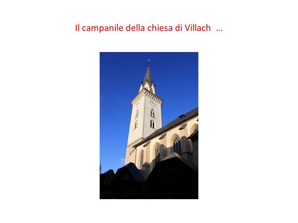 Il campanile della chiesa di Villach …