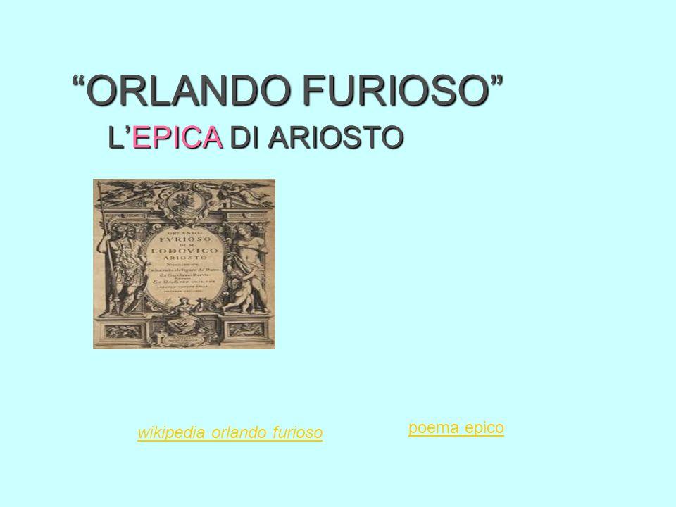 ORLANDO FURIOSO L'EPICA DI ARIOSTO wikipedia orlando furioso poema epico