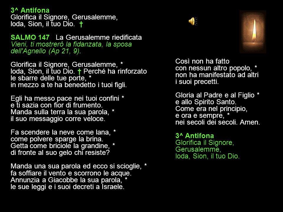 2^ Antifona Nel tuo sdegno, Signore, ricordati della tua misericordia.