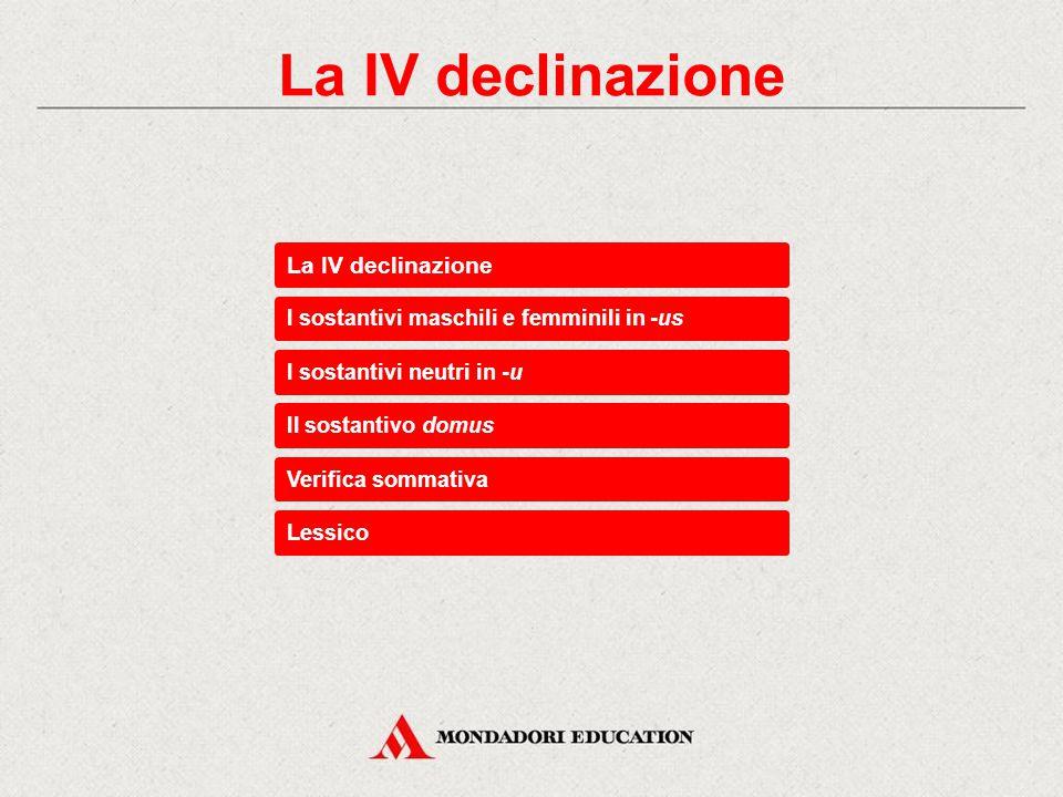 La IV declinazione
