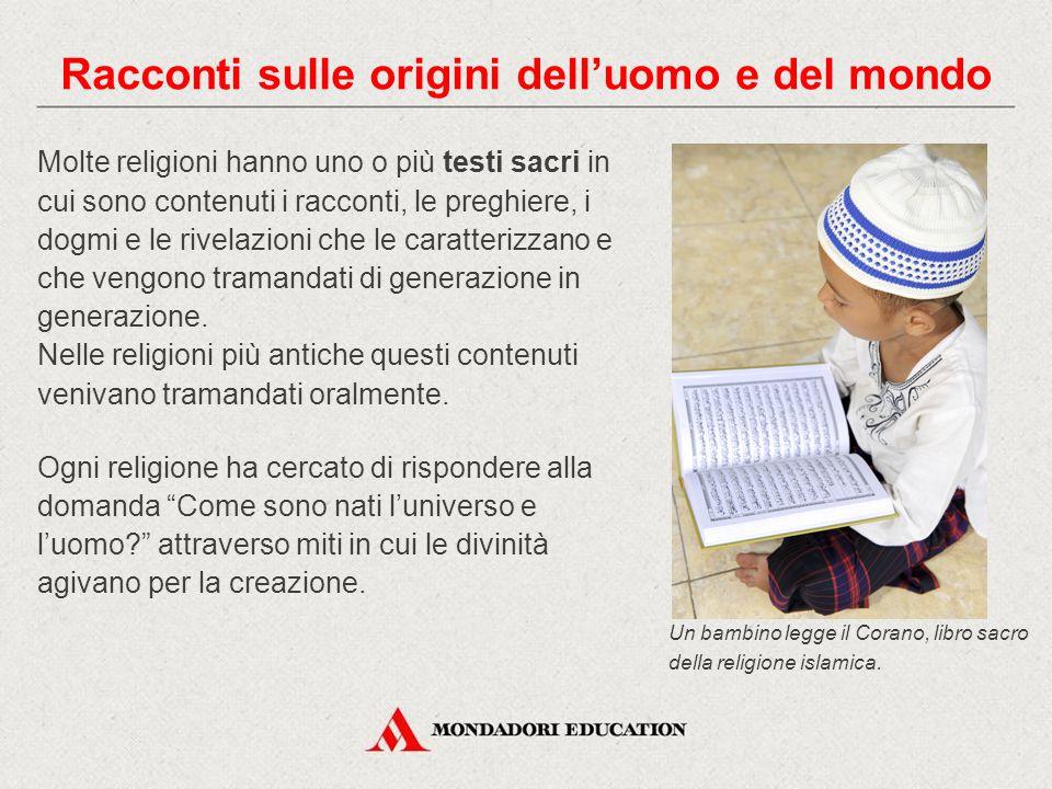 Molte religioni hanno uno o più testi sacri in cui sono contenuti i racconti, le preghiere, i dogmi e le rivelazioni che le caratterizzano e che vengo