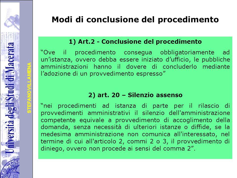 Università degli Studi di Perugia STEFANO VILLAMENA Articolo 20 - Silenzio assenso (il nuovo testo) 1.
