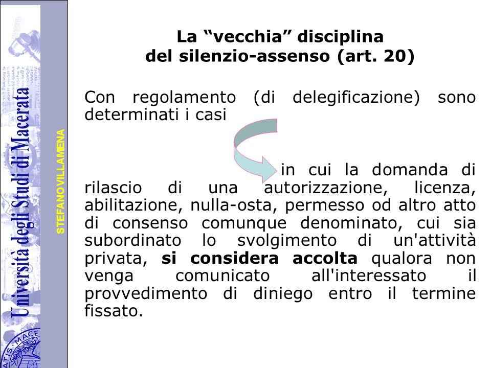 Università degli Studi di Perugia STEFANO VILLAMENA La vecchia disciplina del silenzio-assenso (art.