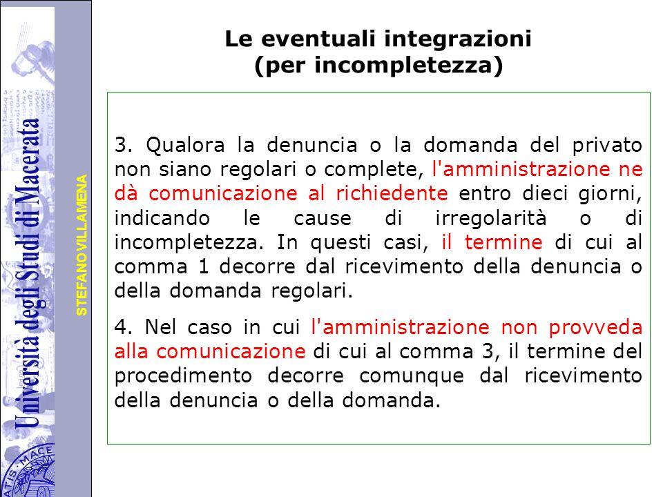 Università degli Studi di Perugia STEFANO VILLAMENA Le eventuali integrazioni (per incompletezza) 3.