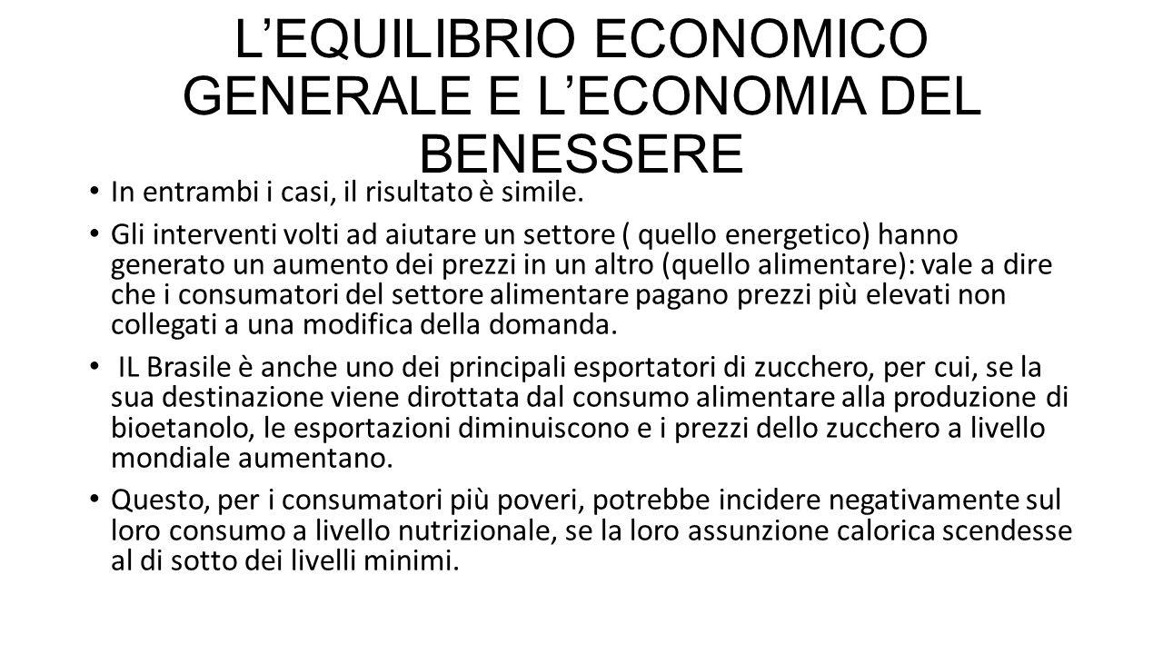 L'EQUILIBRIO ECONOMICO GENERALE E L'ECONOMIA DEL BENESSERE In entrambi i casi, il risultato è simile.
