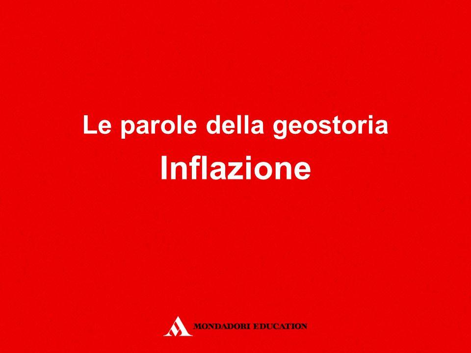 Le parole della geostoria Inflazione