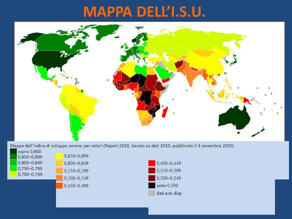 MAPPA DELL'I.S.U. Mappa dell'indice di sviluppo umano per valori (Report 2010, basato su dati 2010, pubblicato il 4 novembre 2010)[2][2] ██ sopra 0,90