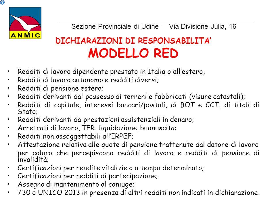 DICHIARAZIONI DI RESPONSABILITA' MODELLO RED Redditi di lavoro dipendente prestato in Italia o all'estero, Redditi di lavoro autonomo e redditi divers