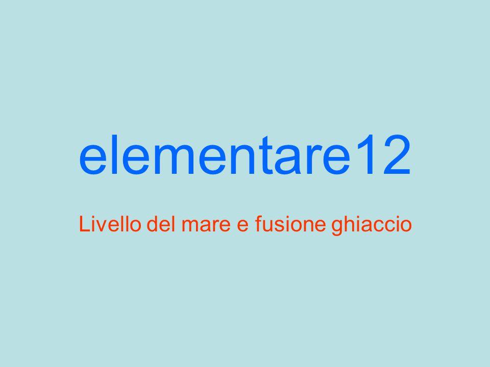 elementare12 Livello del mare e fusione ghiaccio