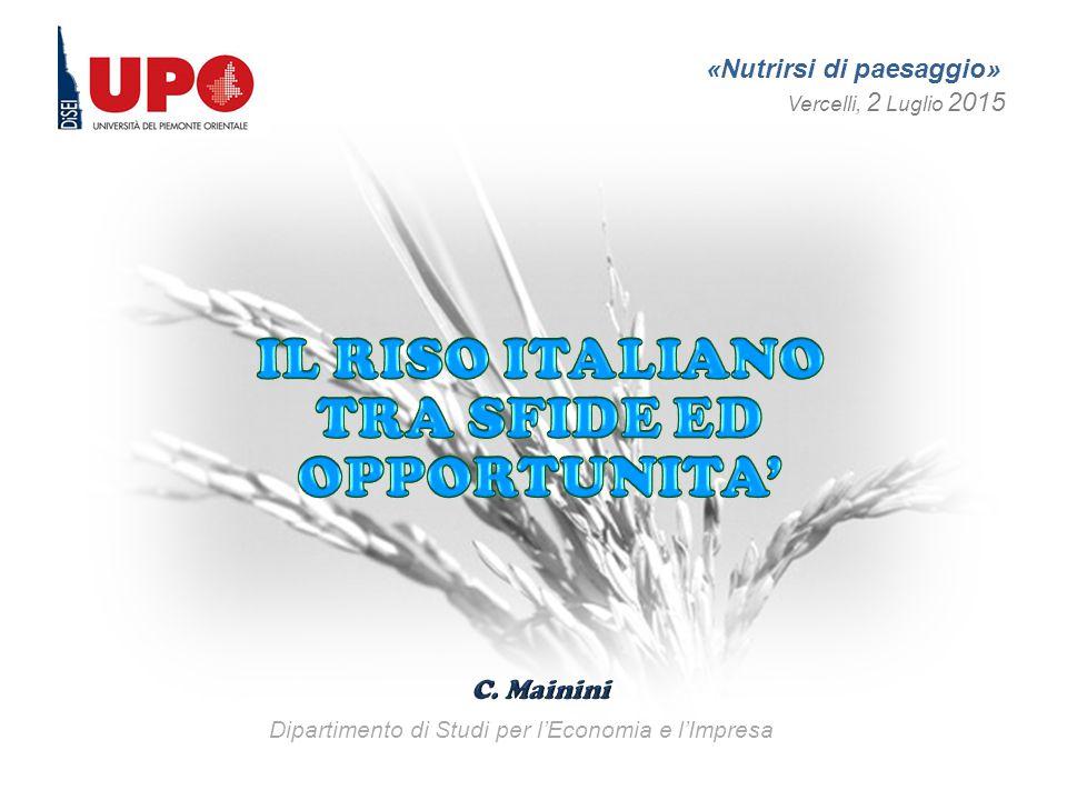 «Nutrirsi di paesaggio» Vercelli, 2 Luglio 2015 Dipartimento di Studi per l'Economia e l'Impresa