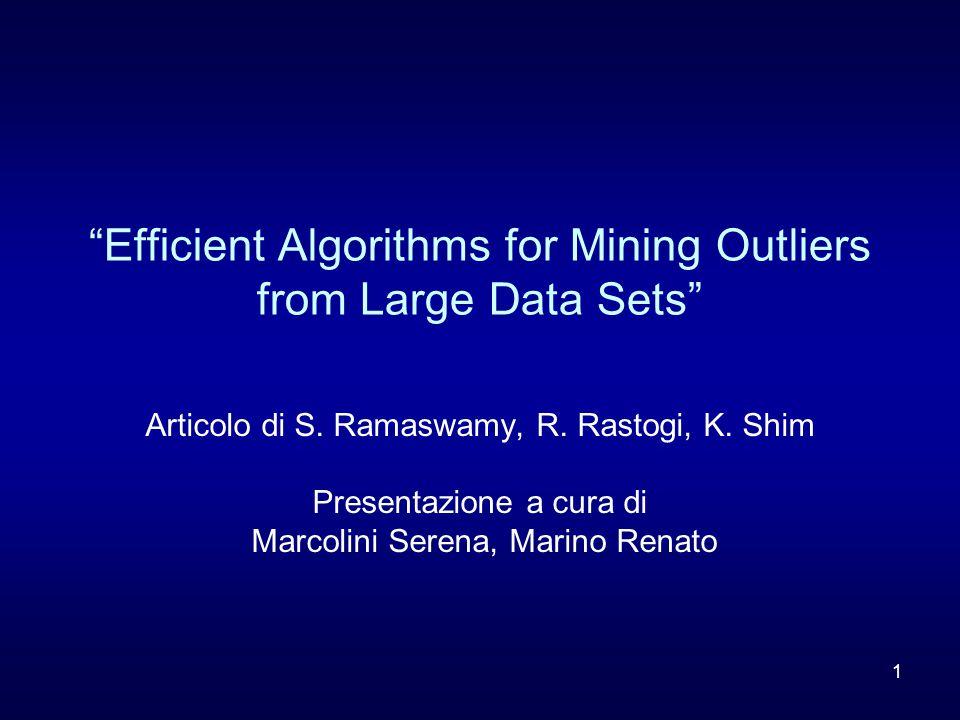 2 Indice dell'intervento Definizioni di Outliers Algoritmi Risultati e confronti