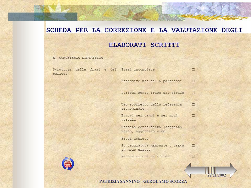 PATRIZIA SANNINO – GEROLAMO SCORZA 22/11/2002 SCHEDA PER LA CORREZIONE E LA VALUTAZIONE DEGLI ELABORATI SCRITTI C) COMPETENZA SEMANTICA 3.