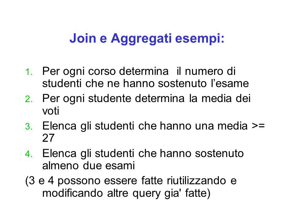 Join e Aggregati esempi: 1.