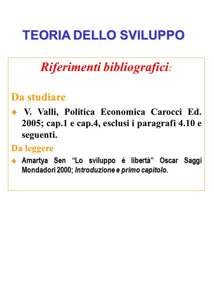 Riferimenti bibliografici : Da studiare  V. Valli, Politica Economica Carocci Ed.