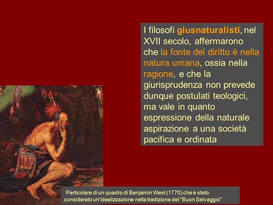 I filosofi giusnaturalisti, nel XVII secolo, affermarono che la fonte del diritto è nella natura umana, ossia nella ragione, e che la giurisprudenza n