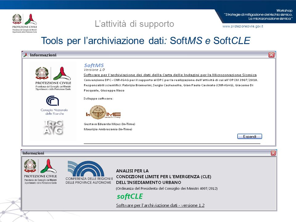 """www.protezionecivile.gov.it Tools per l'archiviazione dati: SoftMS e SoftCLE Workshop """"Strategie di mitigazione del rischio sismico. La microzonazione"""