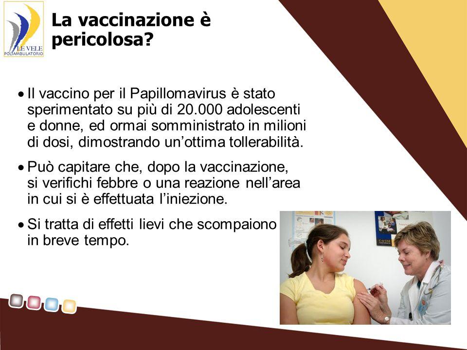 La vaccinazione è pericolosa.