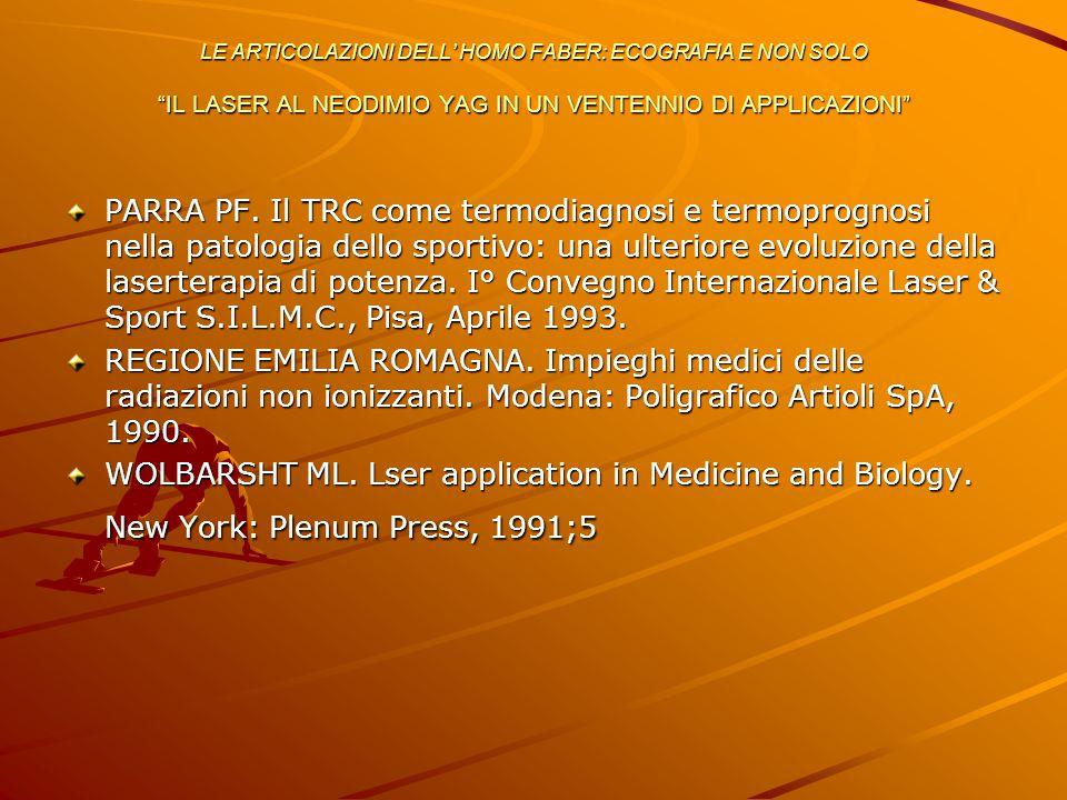 PARRA PF. Il TRC come termodiagnosi e termoprognosi nella patologia dello sportivo: una ulteriore evoluzione della laserterapia di potenza. I° Convegn