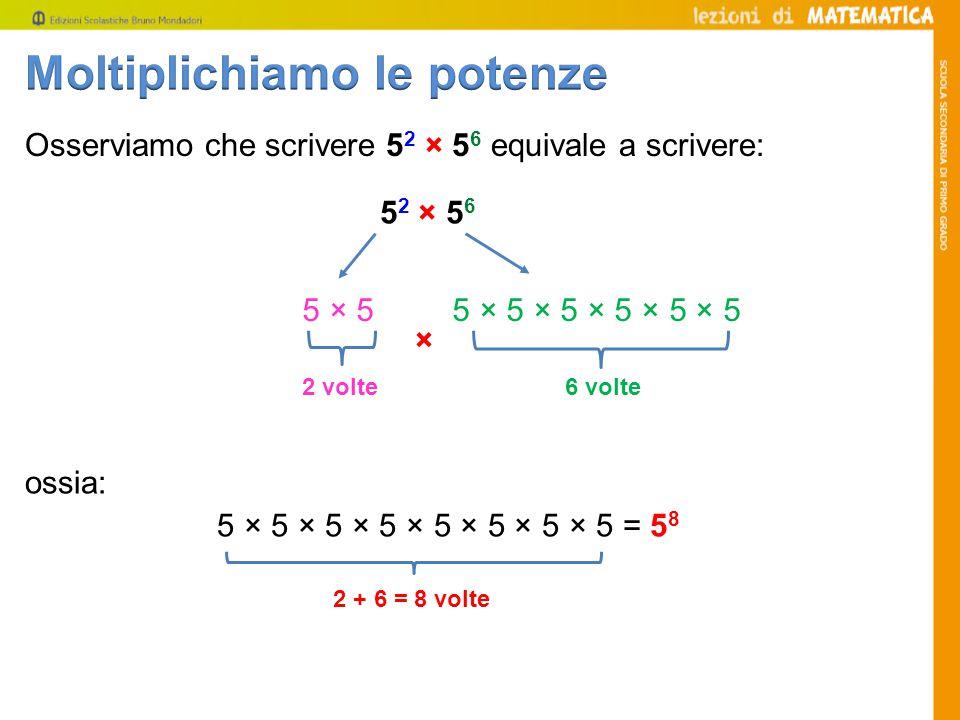 Il quoziente di due potenze aventi uguale esponente è una potenza avente per esponente lo stesso esponente e per base il quoziente delle basi.