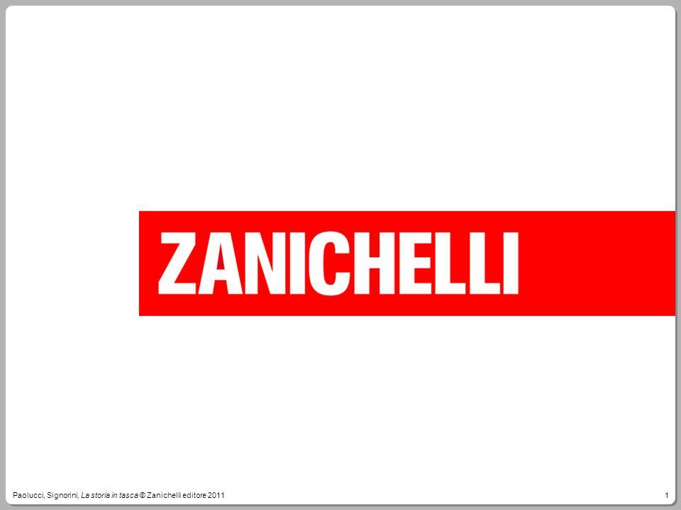 1Paolucci, Signorini, La storia in tasca © Zanichelli editore 2011