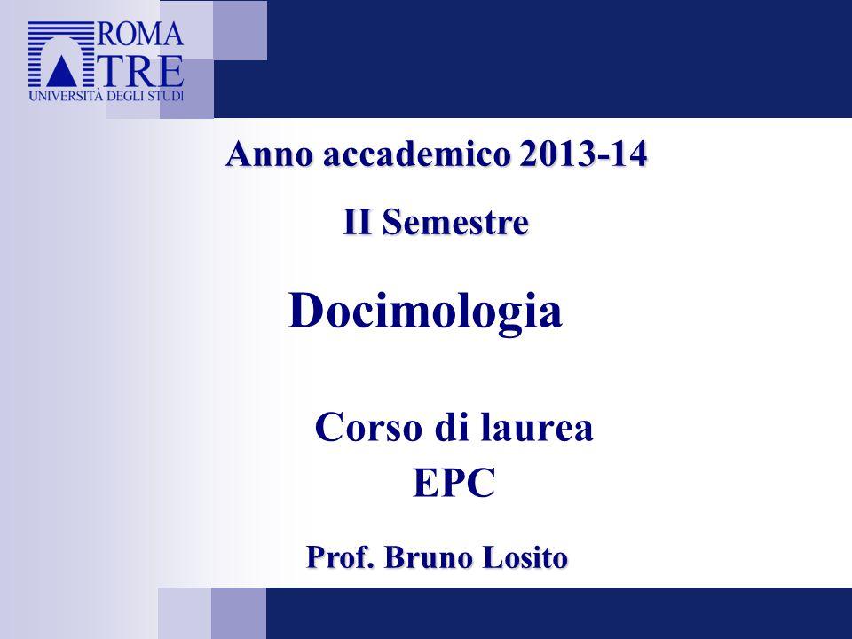 Docimologia Corso di laurea EPC Prof. Bruno Losito Anno accademico 2013-14 II Semestre