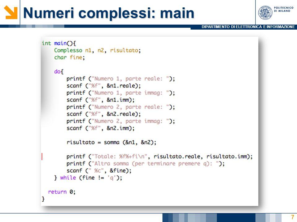 DIPARTIMENTO DI ELETTRONICA E INFORMAZIONE Numeri complessi: main 7