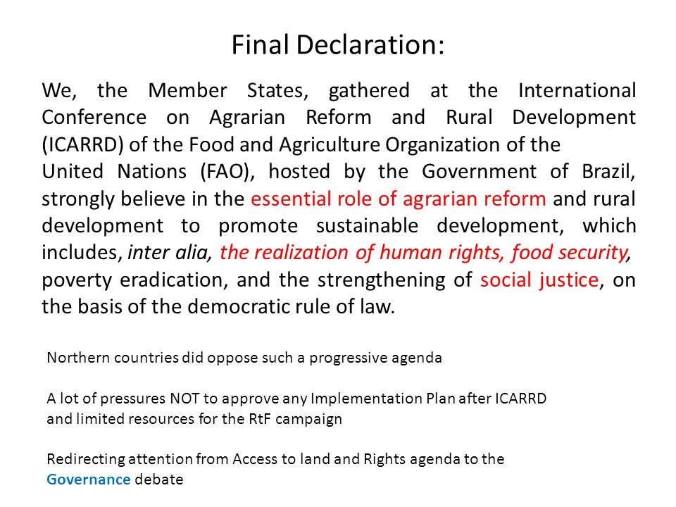 Final Declaration: We, the Member States, gathered at the International Conference on Agrarian Reform and Rural Development (ICARRD) of the Food and A
