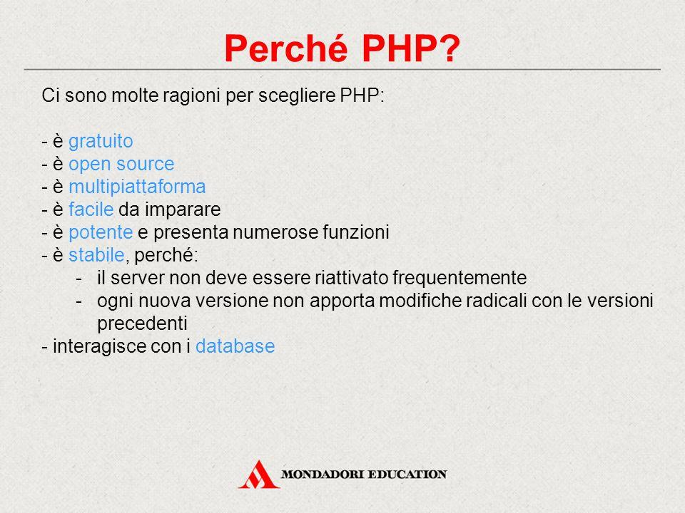 Perché PHP.