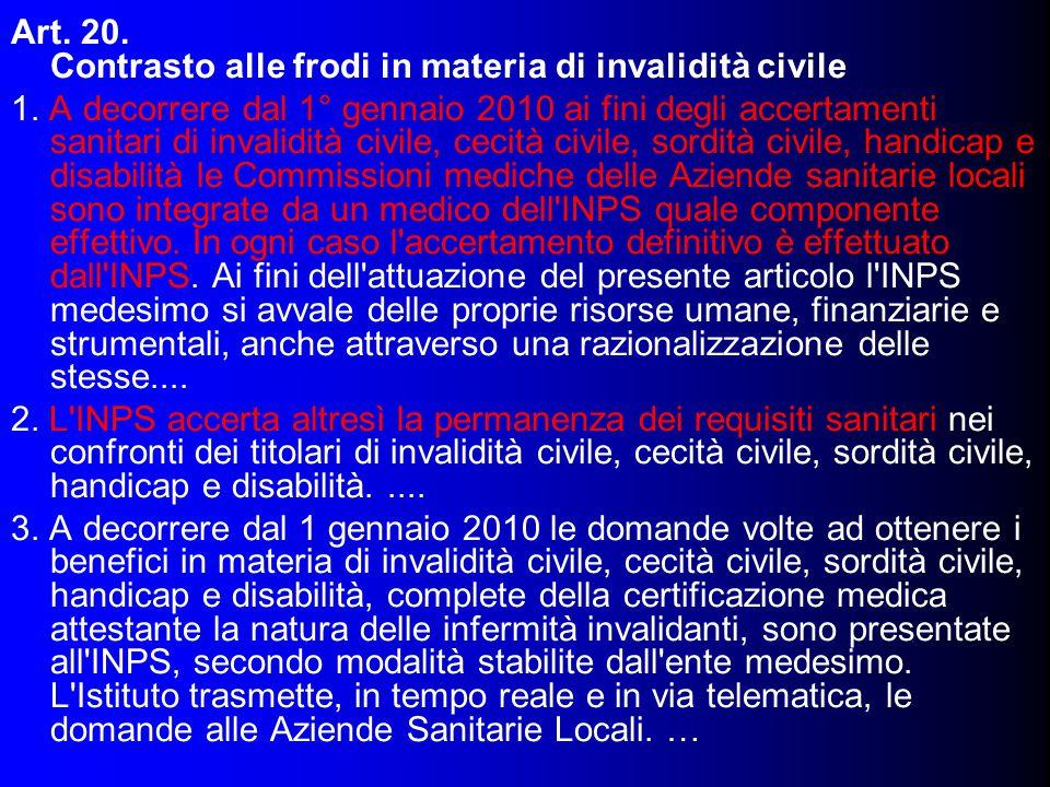 Art.20. Contrasto alle frodi in materia di invalidità civile 1.