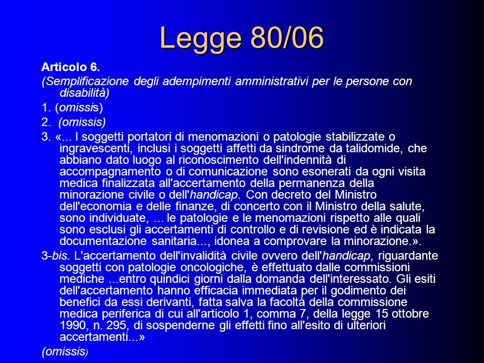 Legge 80/06 Articolo 6.