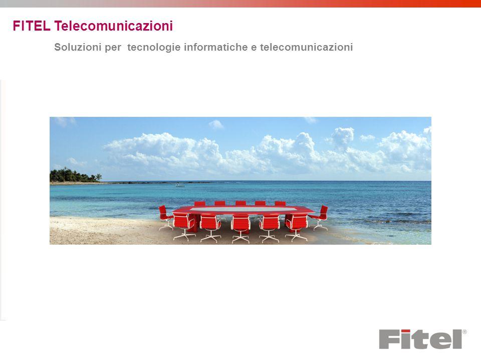 FITEL Telecomunicazioni Soluzioni per tecnologie informatiche e telecomunicazioni